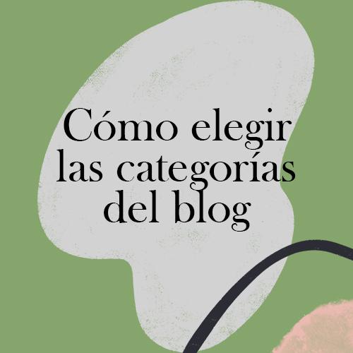 Cómo elegir las categorías del blog